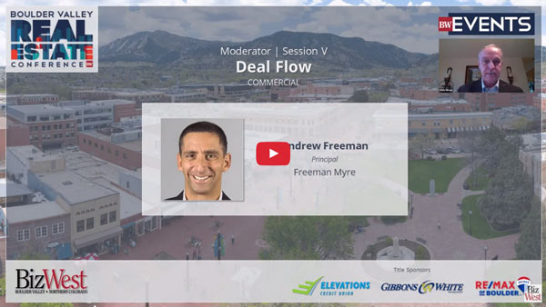 Andrew Freeman of Freeman Myre Discusses Deal Flow at BizWest Real Estate Conference